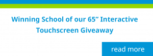 "winning school of our 65"" Interactive Touchscreen Giveaway"